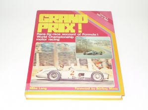 GRAND PRIX! Vol 1 1950 to 1965 (Lang 1981) SIGNED by ERIC THOMPSON & AUTHOR